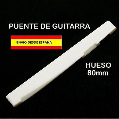 PUENTE SELLETA CEJILLA BONE NUT DE HUESO 80mm GUITARRA ROCK ACUSTICA ELECTRICA