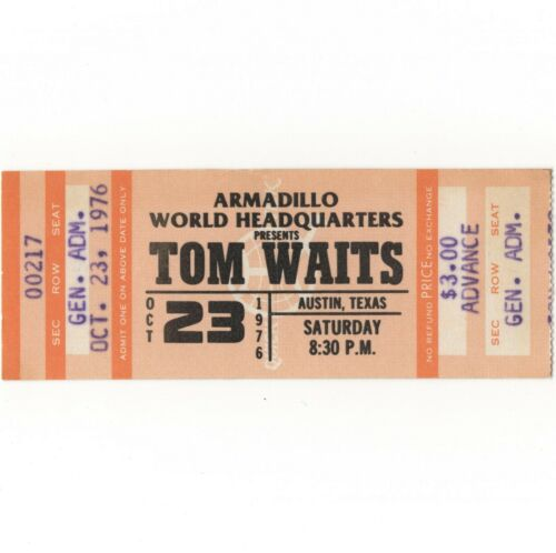 TOM WAITS & COLLEEN PETERSON Concert Ticket Stub AUSTIN 10/23/76 ARMADILLO Rare