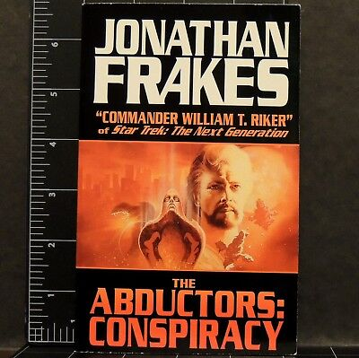 THE ABDUCTORS CONSPIRACY Jonathan Frakes 1998 PB book science fiction