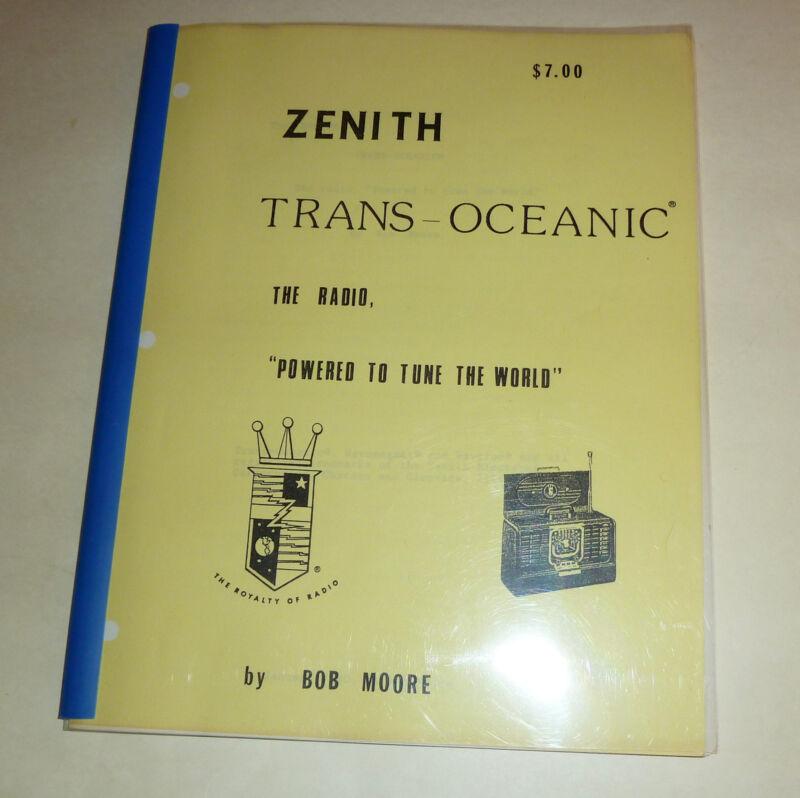 Zenith Trans-Oceanic The Radio By Bob Moore 1990