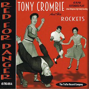 TONY CROMBIE - RED FOR DANGER / ROCK 'N' ROLLER COASTER + 2 (British R'n'R Jive)