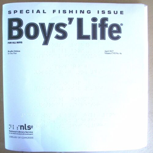 Boys' Life - April 2017 - Special Fishing Issue (Braille for the blind teen)