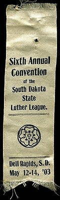 1903 1904 1907 LUTHER LEAGUE SOUTH DAKOTA CONVENTION RIBBONS