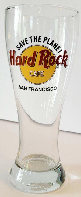 Hard Rock Cafe Pilsner Glass - Save the Planet/San Francisco