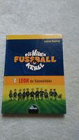 Die wilden Kerle - Fussball - Band 1 - Leon der Slalomdribbler Sachsen - Neundorf  Vorschau