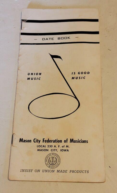 Mason City Federation of Musicians IOWA vintage date book 1968 Union Made
