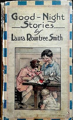 GOOD NIGHT STORIES By Laura Smith/Burd ~ 1920's W/ 6+ Color Plates HC Book