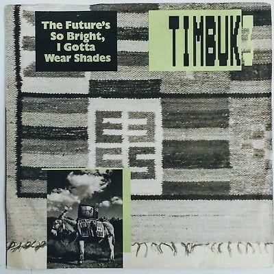 Future So Bright (Timbuk 3 The Future's So Bright I Gotta Wear Shades I.R.S. Canada PS)