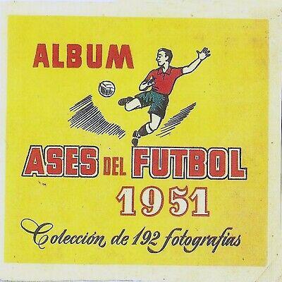 ALBUM CROMOS FUTBOL 50-51 ASES DEL FUTBOL BRUGUERA FACSIMIL COMPLETO Y NUEVO