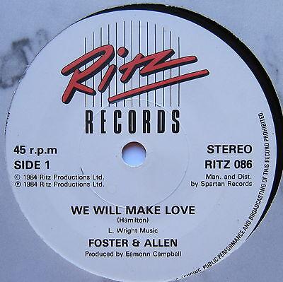 """FOSTER & ALLEN - We Will Make Love - Excellent Condition 7"""" Single Ritz RITZ 086"""