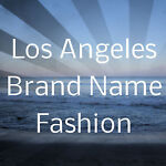 LA Brand Name Fashion