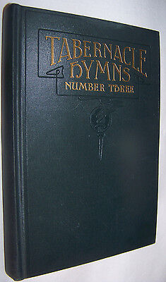 Tabernacle Hymns Number Three For The Church and Sunday School 1940