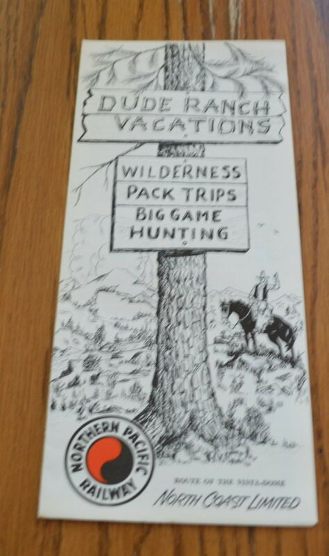 Vintage Northern Pacific Railroad Dude Ranch Vacations Wyoming Montana brochure