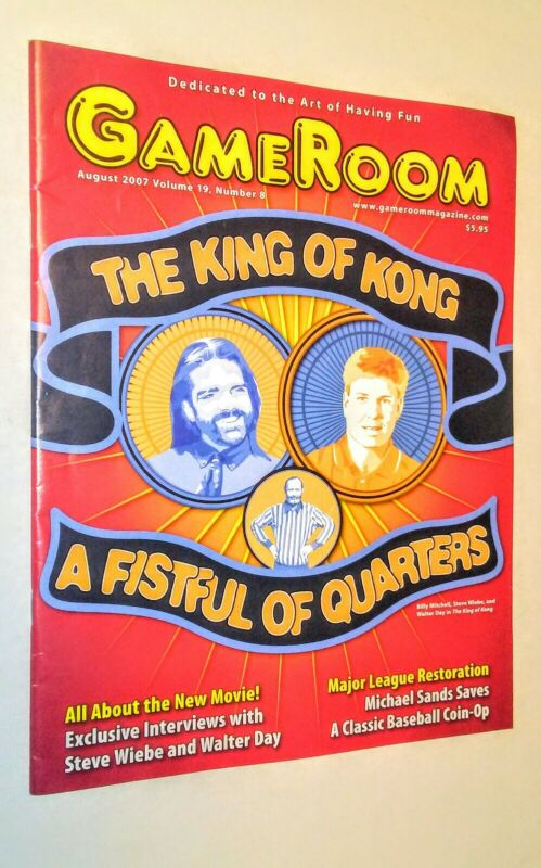 GAMEROOM  AUG 2007 THE KING OF KONG A FISTFUL OF QUARTERS VF