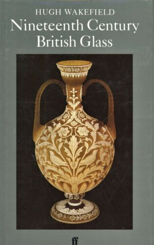 Antique English Art Glass - Types Marks Webb Stevens Williams Etc. / Scarce Book