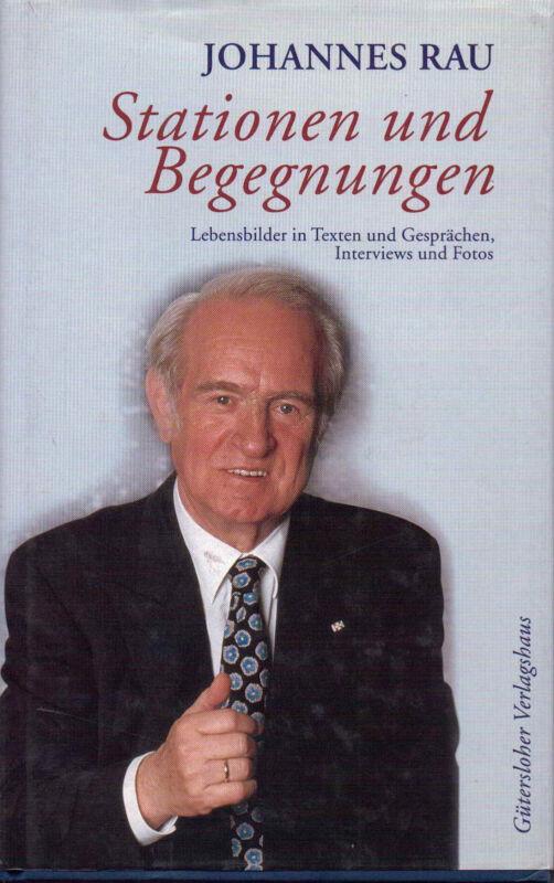 """""""Stationen und Begegnungen"""" von Johannes Rau"""