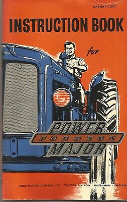 Fordson Power Major Tractor Instruction Book