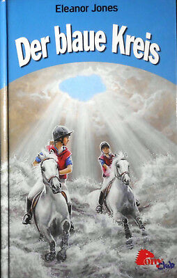 Pony Club - Der blaue Kreis von Eleanor Jones