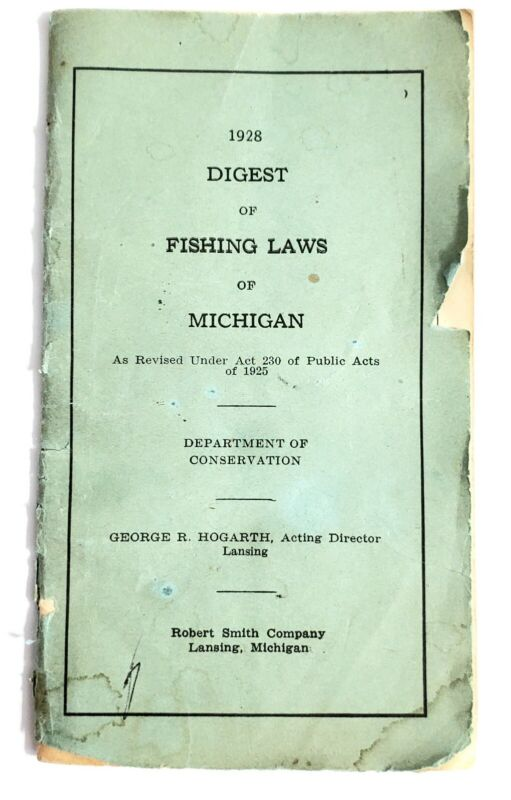RARE 1928 MICHIGAN DIGEST OF FISHING LAWS MICHIGAN Dept Conservation Lake Rules