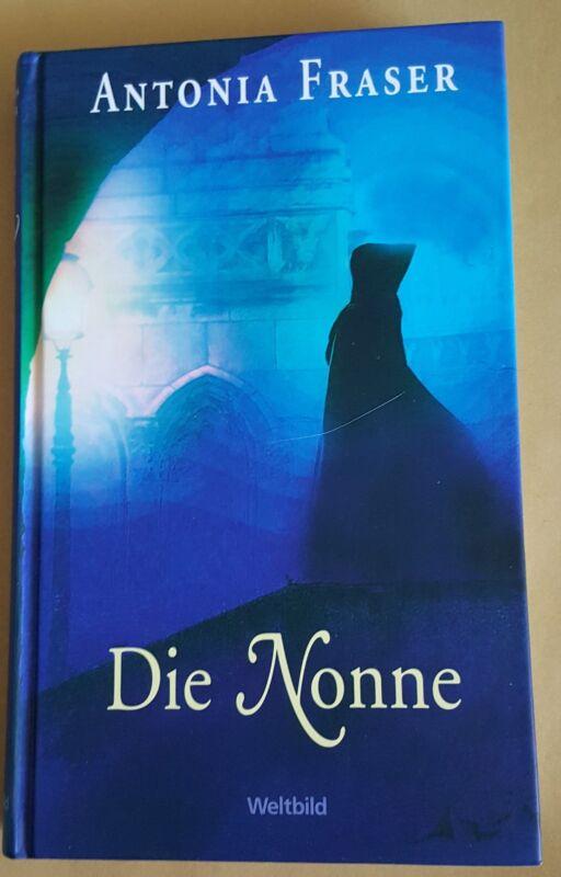 Die Nonne von Antonia Fraser