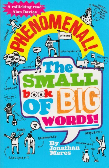 Phenomenal! The Small Book of Big Words by Jonathan Meres NEW BOOK (P/B 2011)