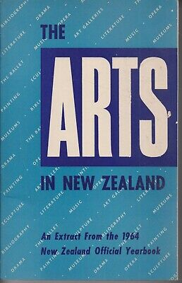 NEW ZEALAND ART , THE ARTS IN NEW ZEALAND, AN EXRACT FROM THE 1964 YEAR BOOK