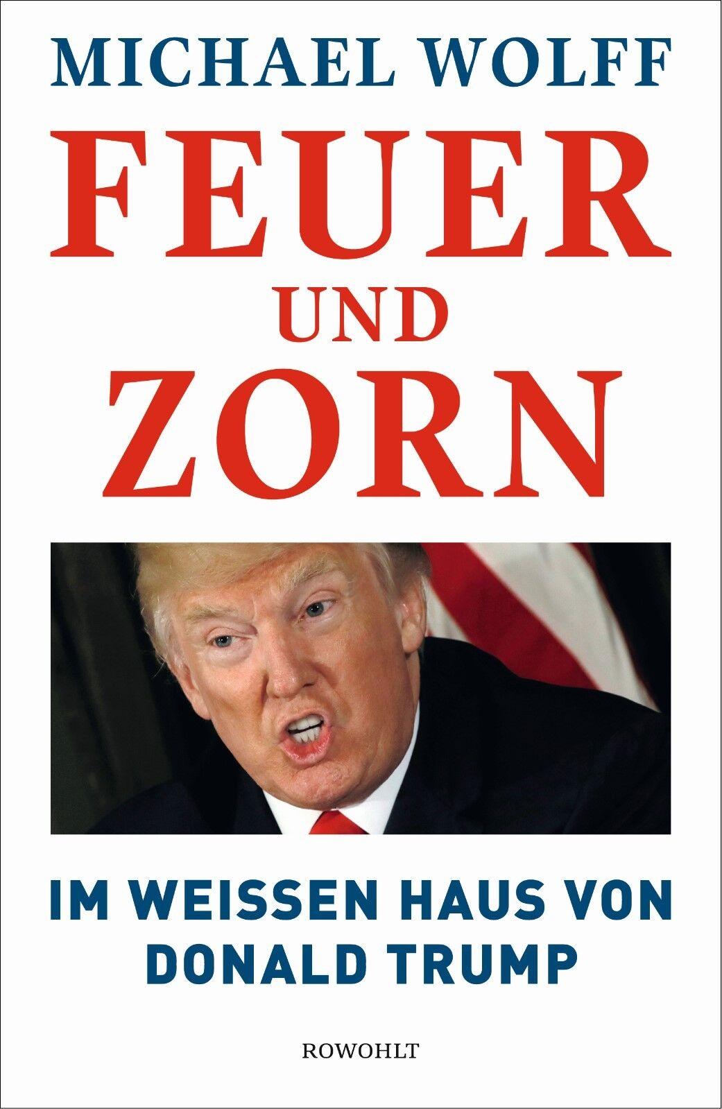 FIRE AND FURY: Deutsche Ausgabe FEUER UND ZORN. Michael Wolff. Trump. Lieferbar!