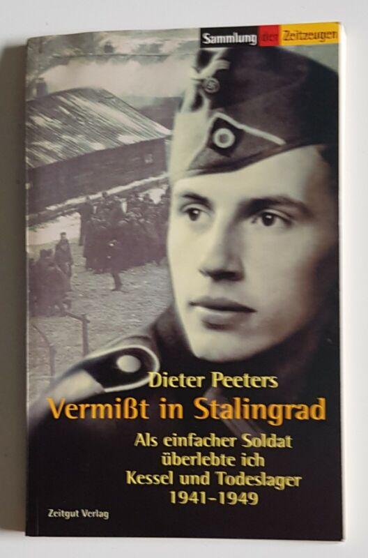 Dieter Peeters Vermißt in Stalingrad Zeitgut Verlag 2007