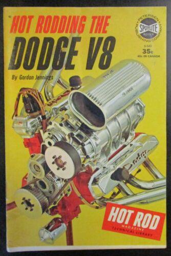 Hot Rodding The Dodge V8 Spotlite Book S-543
