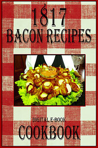 1817-Delicious-And-Easy-Bacon-Recipes-E-Book-Cookbook-CD-ROM