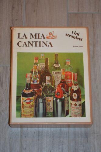La mia cantina Vini stranieri - Il mio bar liquori e cocktail - L