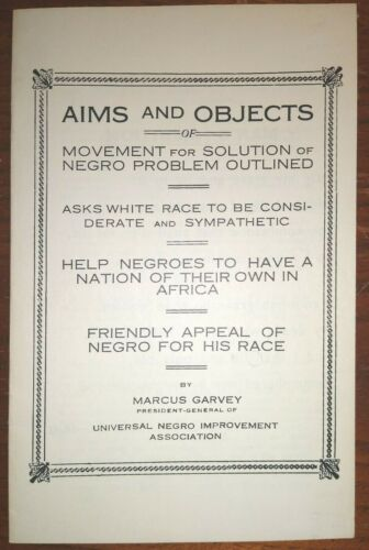MARCUS GARVEY Pamphlet ~ Aims and Objects of Movement for solution of Negro...