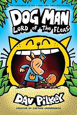 Dog Man: Lord of the Fleas: From the by Dav Pilkey(Dog Man #5) (Hardcover) NEW
