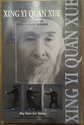 Xing Yi Quan Xue : The Study of Form-Mind Boxing by Sun Lu Tang (2000)