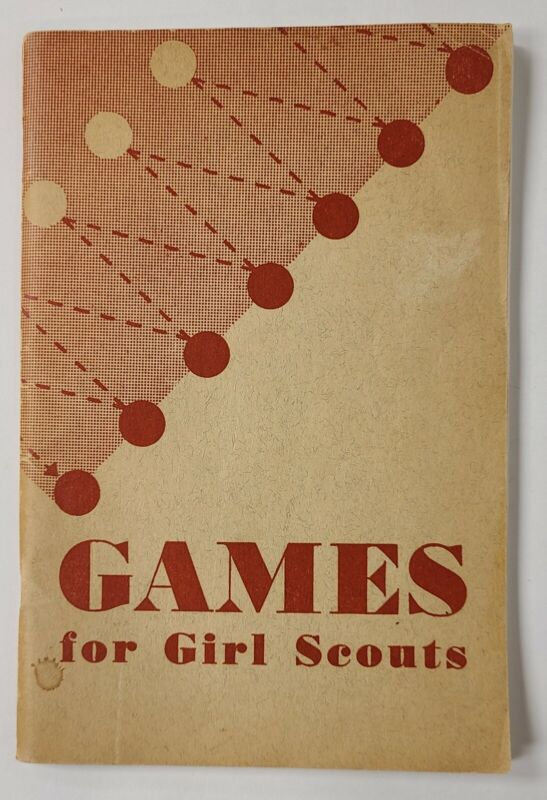 Vintage 1949 Girl Scouts Games For Girl Scouts Booklet