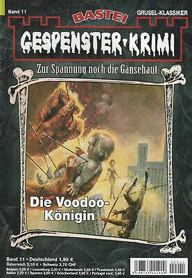 GESPENSTER-KRIMI Nr. 11 - Die Voodoo-Königin - Earl Warren - NEU
