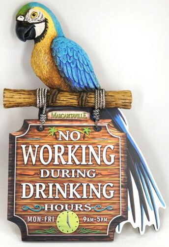 """New Margaritaville """"No Working During Drinking Hours"""" Blue Parrot Wooden Sign"""