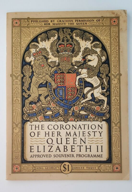 The 1953 Coronation of Her Majesty Queen Elizabeth II Approved Souvenir Program