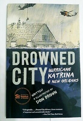 Drowned City: Hurricane Katrina and New Orleans by Brown,