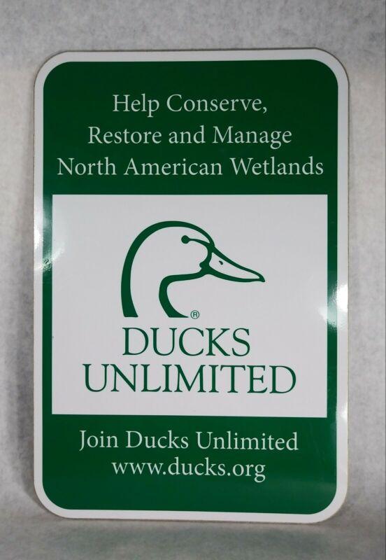Ducks Unlimited Conserve Restore North American Wetlands Metal Sign 18X11