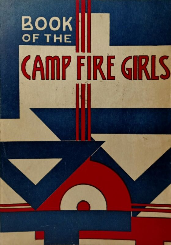 Vintage 1957 1st Edition Book Of The Camp Fire Girls