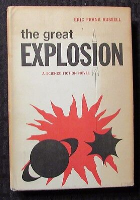 1962 The Great Explosion By Eric Frank Russell Bce Hc Dj Vg  Vg  Torquil Dodd