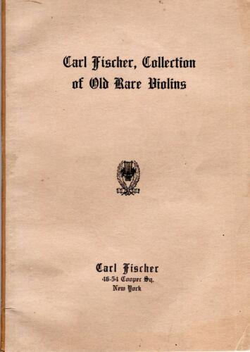 c1924 Carl Fischer Collection Old Rare Violins Cellos Bows Photos Prices Catalog