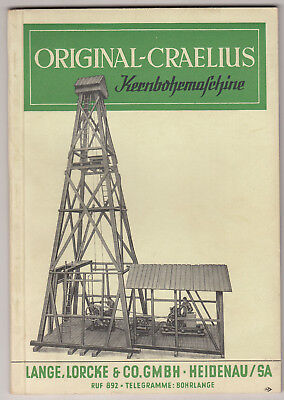 Broschur Original Craelius Core Drill Tiefbohrungen Long Lorcke Heidenau