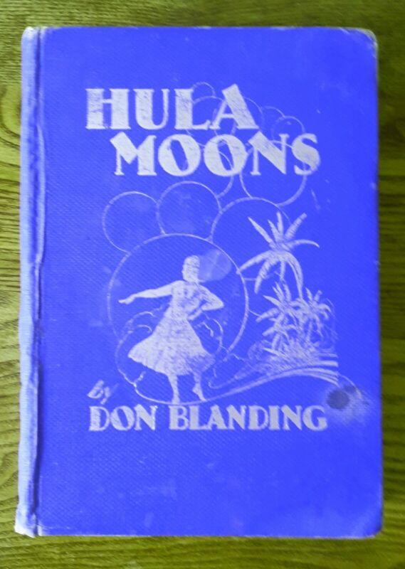 HULA MOONS by DON BLANDING ~SURF FISH PARTY 1930s Hawaii~Maui HB 1938 Art Prose