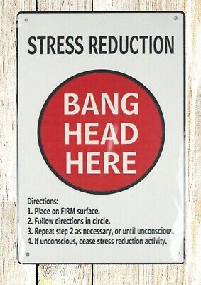 US SELLER- Stress Reduction Bang Head Here tin metal sign rustic metal signs