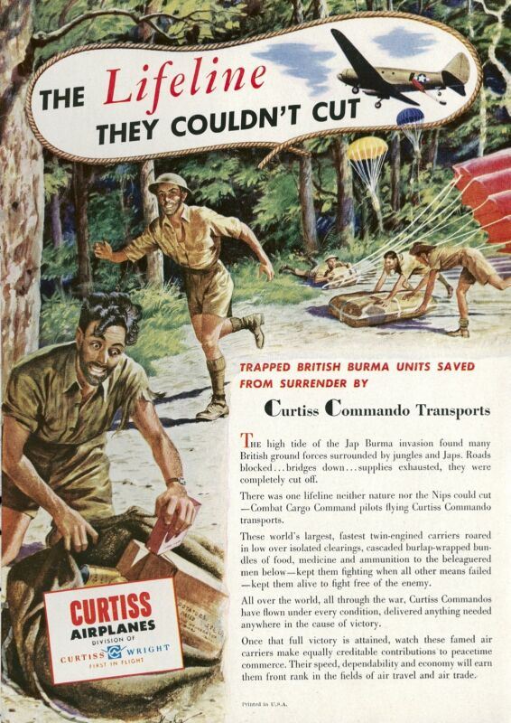 1945 Curtiss Commando Transport Ad British Troops Trapped on Burma Japs WWII