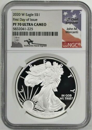 2020 W $1 Proof Silver Eagle NGC PF70 UCAM First Day of Issue Mercanti Signed
