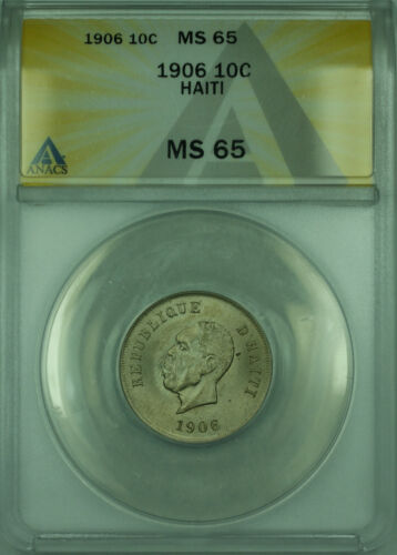 1906 10C Haiti ANACS MS 65 Coin 10 Centimes Copper-Nickel KM#54