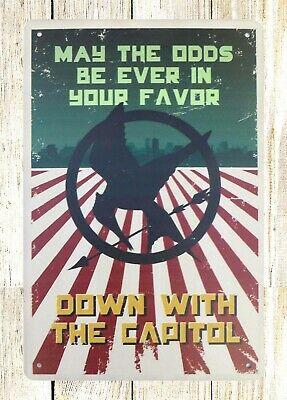 US SELLER- Hunger Games May The Odds Be Ever In Your Favor old signs for sale - Hunger Games For Sale